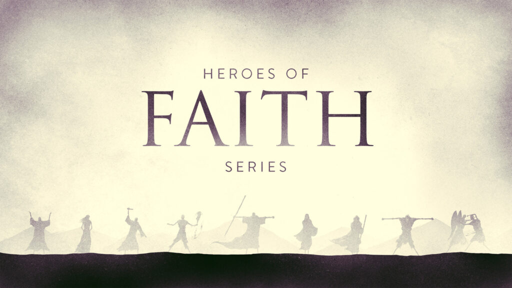 heroes_of_faith-title-1-Wide 16x9