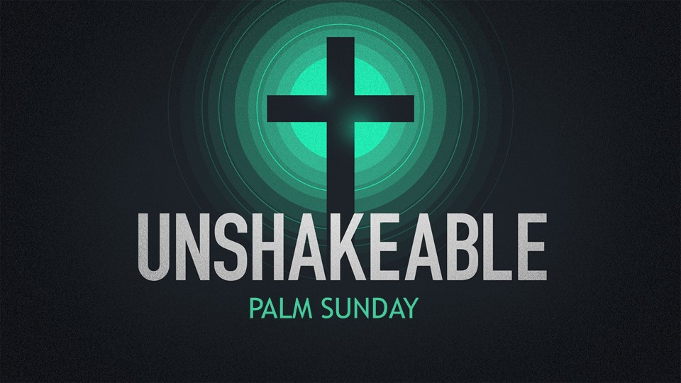 Unshakeable Part 1
